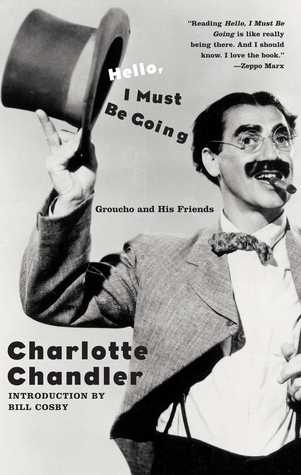 Hello, I Must Be Going by Charlotte Chandler