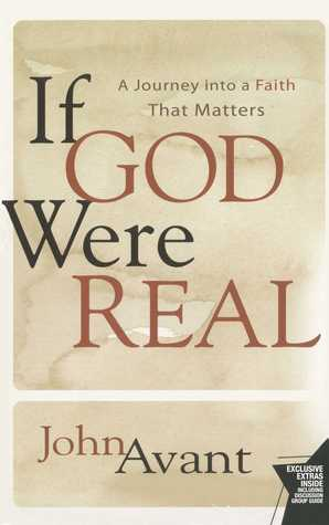 If God Were Real by John Avant