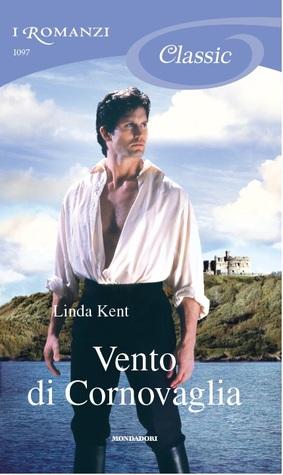 Vento di Cornovaglia by Linda Kent