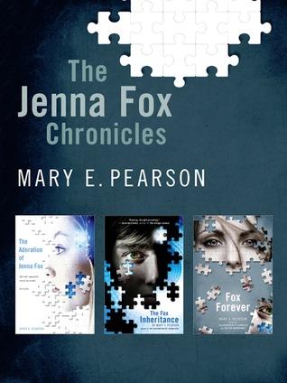 The Jenna Fox Chronicles (Jenna Fox Chronicles, #1-3)