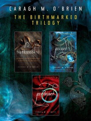 The Birthmarked Trilogy (Birthmarked, #1-3)