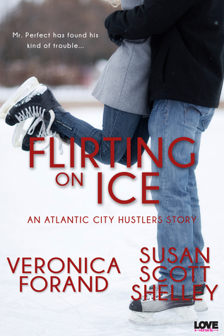 Flirting on Ice (Atlantic City Hustlers, #1)