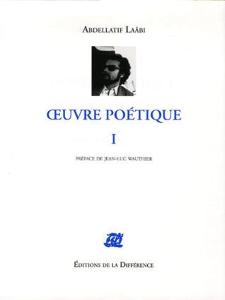 Œuvre poétique I