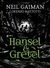 Hansel and Gretel by Neil Gaiman