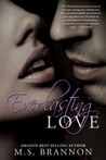 Everlasting Love (Sulfur Heights, #6)