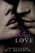 Everlasting Love (Sulfur He...