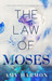 The Law of Moses (The Law of Moses, #1) by Amy Harmon