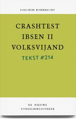 Crashtest Ibsen II: Volksvijand