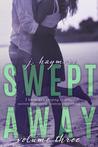 Swept Away Volume Three (Swept Away #3)