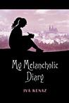My Melancholic Diary