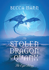 The Stolen Dragon of Quanx by Becca Mann