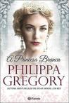 A Princesa Branca by Philippa Gregory