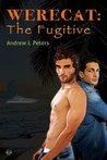 The Fugitive (Werecat, #3)