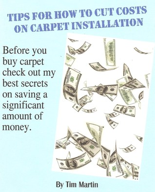 Tips for How to Cut Costs on Carpet Installation