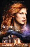 Desperate Measures (Port Aster Secrets, #3)