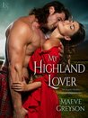 My Highland Lover by Maeve Greyson
