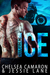 Ice (Regulators MC, #1) by Chelsea Camaron