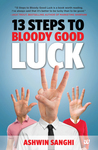 13 Steps to Bloody Good Luck
