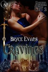 Cravings (Alpha City, #2)