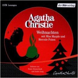 Weihnachten mit Miss Marple und Hercule Poirot [Tonträger: gekürzte Lesung]