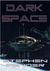 Dark Space, (Kestrel Saga #5)