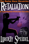 Retaliation (The Darby Shaw Chronicles #2)