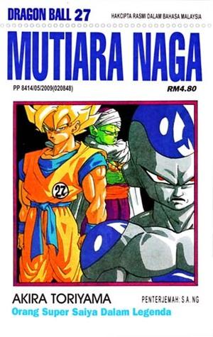 Mutiara Naga Vol.27: Orang Super Saiya Dalam Legenda (Dragon Ball Z, #11)