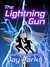 The Lightning Gun (Code nam...