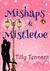 Mishaps & Mistletoe