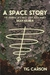 A Space Story - The Journal...