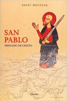 San Pablo: Heraldo de Cristo por Josef Holzner