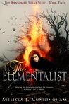 The Elementalist (Ransomed Soul Series, #2)
