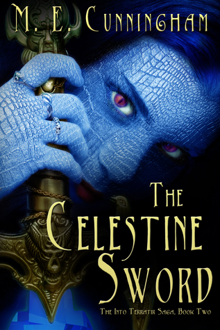 The Celestine Sword by M.E. Cunningham