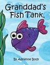 Granddad's Fish Tank