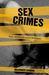 Sex Crimes: Rape, Molest an...