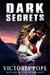 Dark Secrets (Unhinged #2)