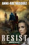 Resist (Among Us, #2)