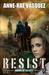 Resist by Anne-Rae Vasquez