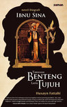 Tawanan Benteng Lapis Tujuh: Novel-Biografi Ibnu Sina (Sajin Qal'ah al-Aswar as-Sab'ah)