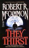 They Thirst by Robert McCammon