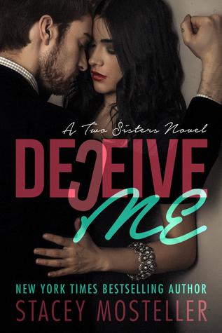 Deceive Me (Two Sisters, #1)