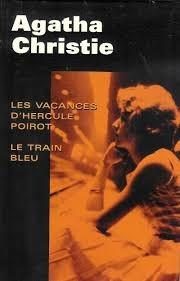 Les vacances D'Hercule Poirot / Le Train Bleu