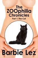 The ZOOphilia Chronicles - Part 1 The Cat