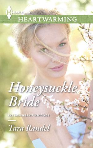 Honeysuckle Bride (The Business of Weddings #2)