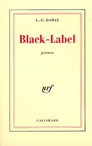 Black Label: Poèmes