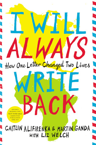 I Will Always Write Back: How One Letter Changed Two Lives by