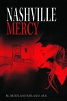 Nashville Mercy by M. Maitland DeLand