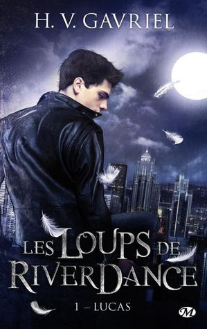 Lucas (Les Loups de Riverdance, #1)