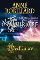 Déchéance (Les Héritiers d'Enkidiev, #10)