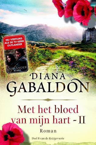 Met het bloed van mijn hart deel 2 (Outlander, #8)